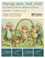Pop-up, Spin, Pull, Fold: Toy Books from the Baldwin Library
