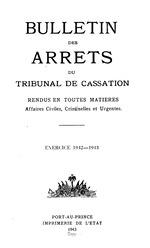 Bulletin des arrêts du Tribunal de cassation