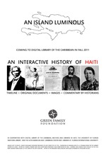 AN ISLAND LUMINOUS: an Interactive History of Haiti ( Poster for the Exhibit )