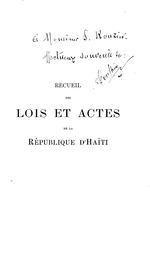 Recueil des lois et actes de la République d'Haïti de 1887 à 1904
