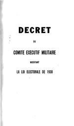 Décret du Comité Exécutif Militaire, modificant la loi électorale de 1930.