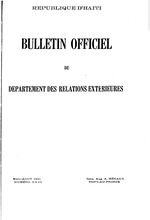 Bulletin officiel du Departement des relations extèrieures; bi-monthly, with exception of some doubled-up issues, 1926-31