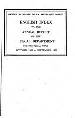 Banque nationale de la République d'Haïti. Département fiscal; Annual report of the Fiscal Department (continues the Americn fiscal report series, see U.S. relations section below, (4-trUS-1933-40)