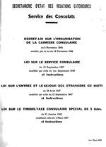 Décret-loi sur l'org. de la car. consulaire du 9 nov. 1945 mod. par la loi du 19 déc. 1946. Loi sur le serv. consulaire du 13 sep. 1947 mod. par celle du 1er sep. 1948 et ins. Loi sur l'entrée et
