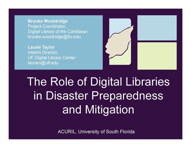 The Role of Digital Libraries in Disaster Preparedness and Mitigation ( Presentation Slides for the ACURIL conference ) - Page 1