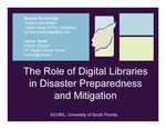 The Role of Digital Libraries in Disaster Preparedness and Mitigation ( Presentation Slides for the ACURIL conference )