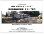 Mike Zone's SW Community Resource Center : a neighborhood revitalization catalyst