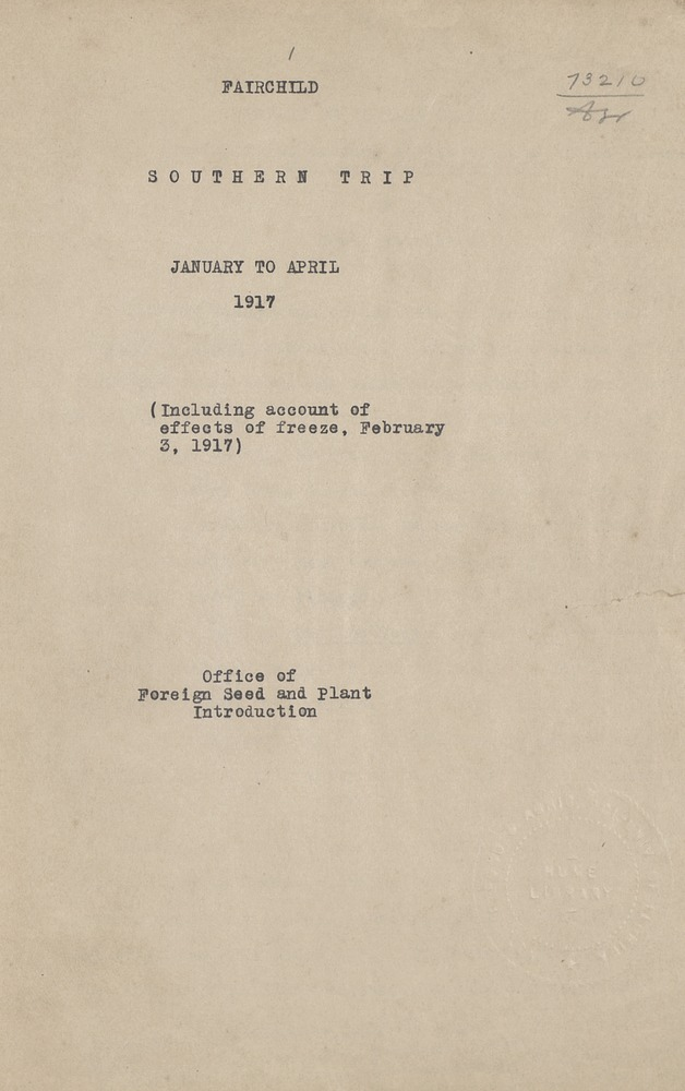 "David Fairchild's manuscript entitled ""Southern Trip January to April 1917 Including Account of Effects of Freeze February 3, 1917"" - Front Cover"