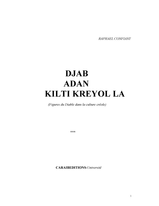 DJAB ADAN KILTI KREYOL LA ( Figures du Diable dans la culture créole ) -