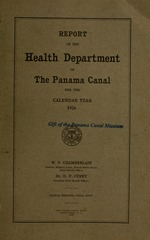 Report of the Health Department of the Panama Canal for the calendar
