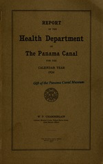 Report of the Health Department of the Panama Canal for the