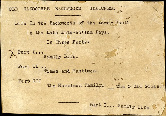 "Typescript of ""Old Canoochee Backwoods Sketches. Life in the Backwoods of the Lower South in the Late Ante-bellum Days."" by Julia E. Harn - Page i"
