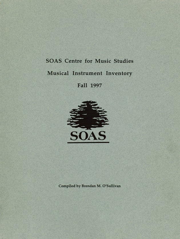 SOAS Centre for Music Studies musical instrument inventory, Fall 1997 - Front Cover 1
