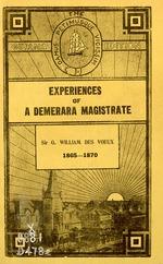 Experiences of a Demerara magistrate, 1863-1869