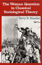 The woman question in classical sociological theory