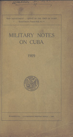 Military notes on Cuba, 1909
