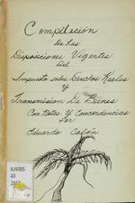 Compilación de las disposiciones vigentes del impuesto sobre derechos reales y transmisión de bienes