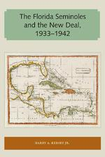 The Florida Seminoles and the New Deal, 1933-1942