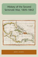 History of the Second Seminole War 1835-1842