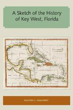 A sketch of the history of Key West, Florida