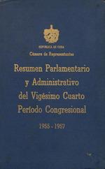 Resumen parlamentario y administrativo del vigésimo cuarto periódo congresional, 1955-1957