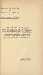 Constituciones vigentes de los estados americanos ..