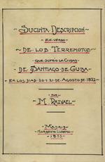 Sucinta descripción en verso de los dos terremotos que sufrió la ciudad de Santiago de Cuba en los días 20 y 21 de agosto de 1852