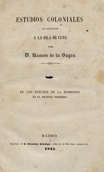 Estudios coloniales con aplicación a la isla de Cuba