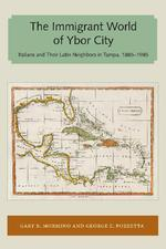 216295aaa1 The immigrant world of Ybor City