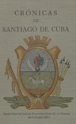 Crónicas de Santiago de Cuba