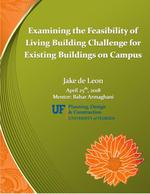 Examining the Feasibility of Living Building Challenge for Existing Buildings on Campus