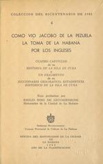 Como vio Jacobo de la Pezuela la toma de La Habana por los ingleses
