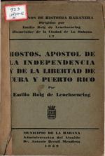 Hostos, apóstol de la independencia y de la libertad de Cuba y Puerto Rico