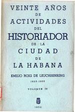 Veinte años de actividades del Historiador de la Ciudad de La Habana