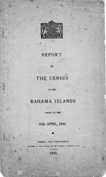 Report on the Census of the Bahama Islands taken on the 25th April 1943
