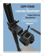 Copy Stand & Lighting Equipment for Image Capturing and Reproduction. Setup and Capture Guide.