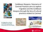 Caribbean Diaspora: Panorama of Carnival Practices aims to explore migration and the Caribbean diaspora through the lens of cultural practices related to Carnival.