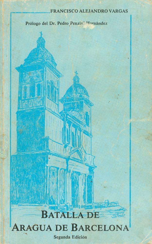 Batalla de Aragua de Barcelona: antecedentes y consecuencias - Page 1