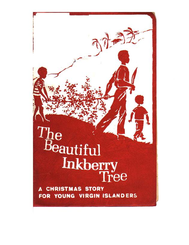 Beautiful Inkberry Tree: A Christmas Story for Young Virgin Islanders - Front Cover