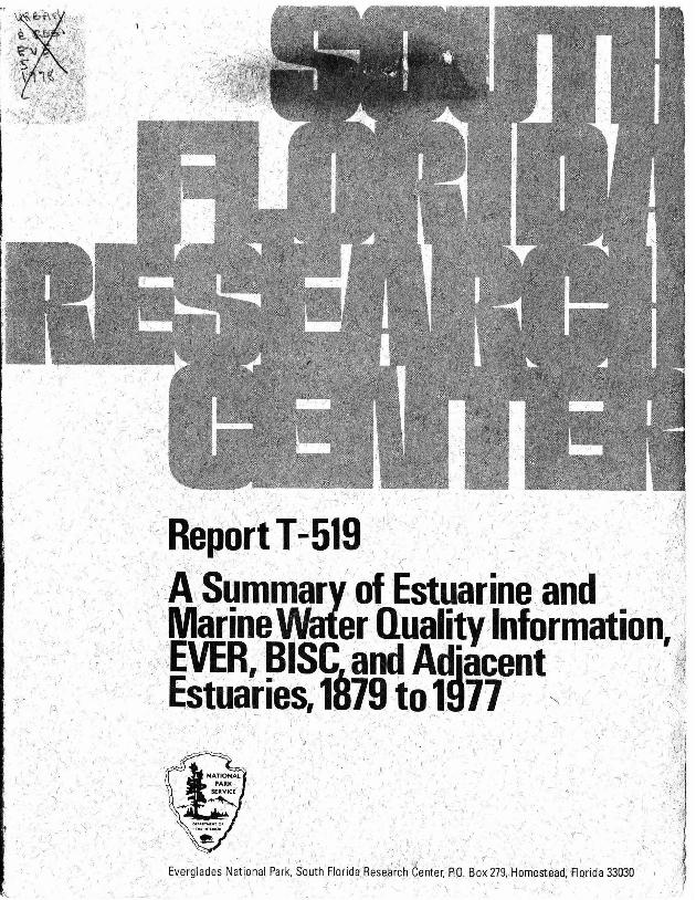 T-519, A Summary of Estuarine and Marine Quality Information Collected in Everglades National Park, Biscayne National Monument, and Adjacent Estuaries from 1879-1977 - Page 1