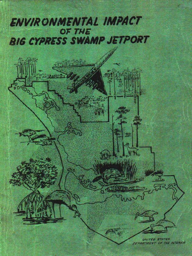 Environmental Impact of the Big Cypress Swamp Jetport - Page 1