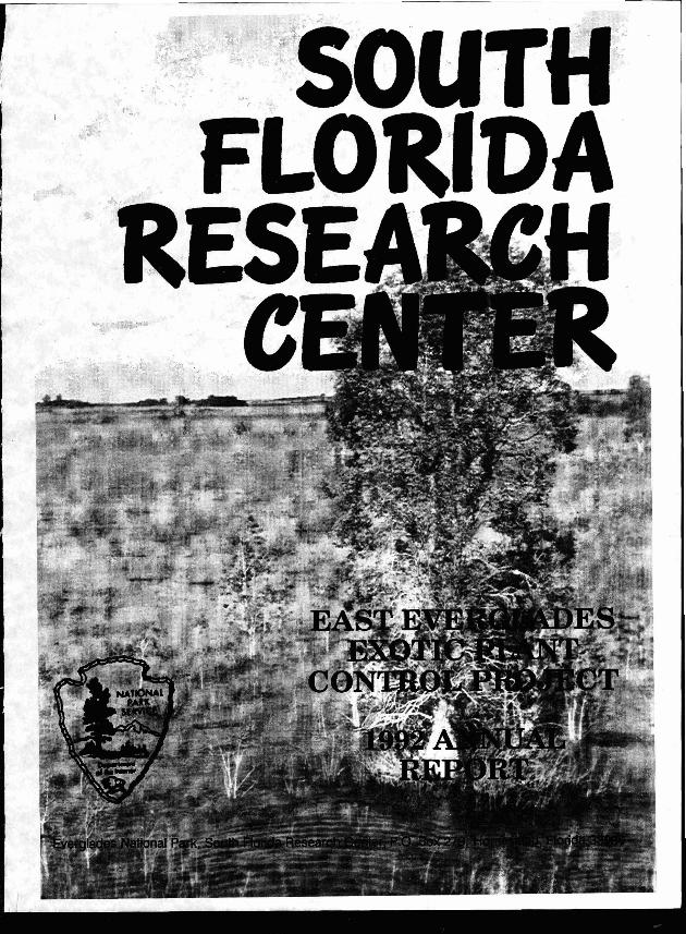 SFRC, East Everglades Exotic Plant Control Project 1992 Annual Report - Page 1