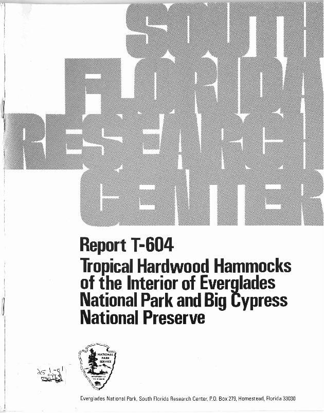 Report T-604, Tropical Hardwood Hammocks of the Interior of Everglades National Park and Big Cypress Preserve - Page 1