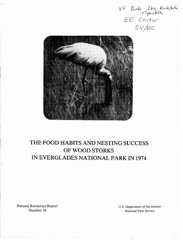 The Food Habits and Nesting Success of Wood Storks in the Everglades National Park, 1974 - Page 1