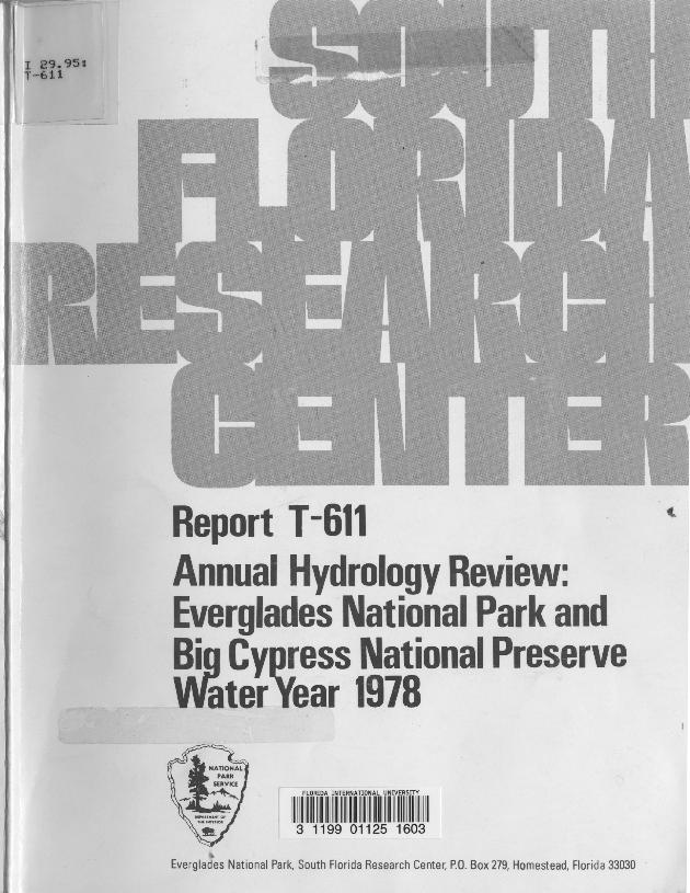 Report T-611, Annual Hydrology Review, Everglades National Park and Big Cypress National Preserve, Water Year 1978 - Page 1