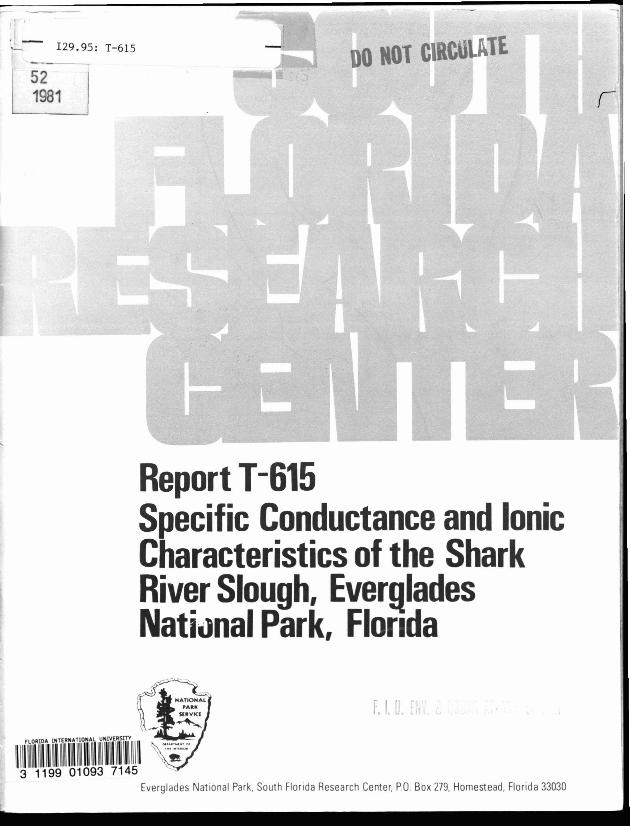 Report T-615, Specific Conductance and Ionic Characteristics of the Shark River Slough, 1972-1980 - Page 1