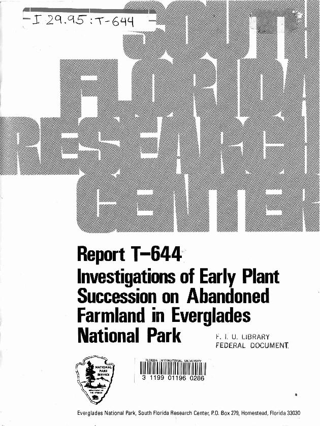 Report T-644, Investigations of Early Plant Succession on Abandoned Farmland in Everglades National Park - Page 1
