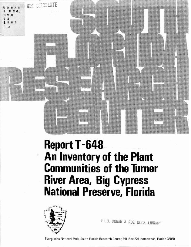 Report T-648, An Inventory of the Plant Communities of the Turner River Area, Big Cypress National Preserve, Florida - Page 1