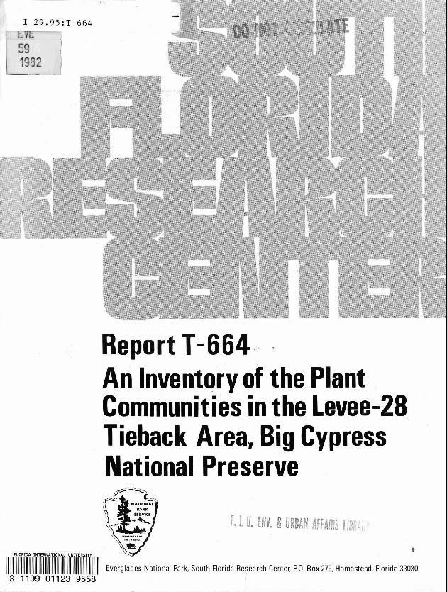 Report T-664, An Inventory of the Plant Communities of the Levee 28 Tieback Area, Big Cypress National Preserve - Page 1