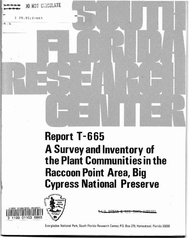 Report T-665, A Survey and Inventory of the Plant Communities in the Raccoon Point Area, Big Cypress National Preserve - Page 1